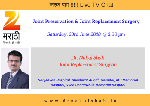 Joint Preservation and Joint Replacement Surgery on ZEE TV|Dr Nakul Shah|Karve Road ,Pune